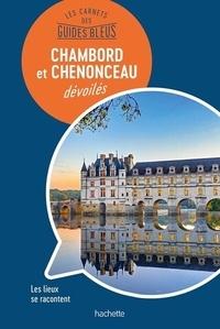 Nathalie Campodonico - Chambord et Chenonceau dévoilés.