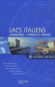 Nathalie Campodonico et Aliette de Crozet - Lacs italiens - Milan et la Lombardie, Parme et Vérone.