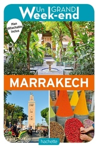 Nathalie Campodonico et René Mattes - Un Grand Week-end à Marrakech. 1 Plan détachable