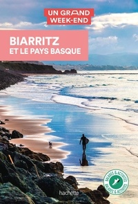 Nathalie Campodonico - Un Grand Week-end Biarritz et le Pays Basque.