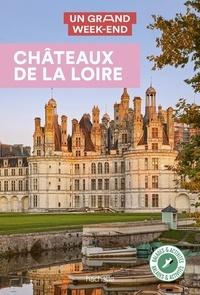 Nathalie Campodonico - Un grand week-end Châteaux de la Loire.