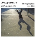 Nathalie Canac - Autoportraits de collégiens.