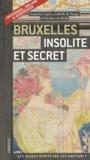 Nathalie Capart et Isabelle de Pange - Bruxelles insolite et secret.