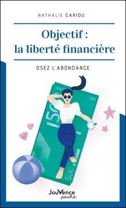 Nathalie Cariou - Prenez la responsabilité de vos finances - Et osez l'abondance !.