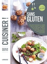 Nathalie Carnet et Camille Antoine - Cuisiner sans gluten.