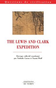 Nathalie Caron et Naomi Wulf - The Lewis and Clark Expedition.