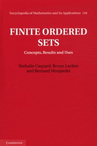 Nathalie Caspard et Bruno Leclerc - Finite Ordered Sets - Concepts, Results and Uses.