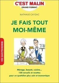 Nathalie Cayzac - Je fais tout moi-même.