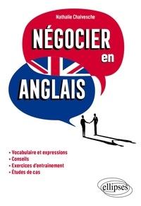 Nathalie Chalvesche - Négocier en anglais.