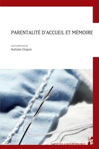 Nathalie Chapon - Parentalité d'accueil et mémoire.