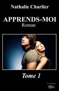 Nathalie Charlier - Apprends-moi - Tome 1.