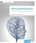 Nathalie Chassériau-Banas - Psychogénéalogie - Connaître ses ancêtres, se libérer de leurs problèmes.