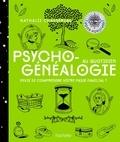 Nathalie Chassériau - Psychogénéalogie au quotidien - Envie de comprendre votre passé familial ?.
