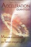 Nathalie Chintanavitch - Accélération quantique - Méthode d'avancement par tremplin énergétique.