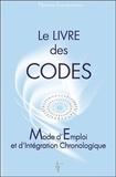Nathalie Chintanavitch - Le livre des codes - Mode d'emploi et d'intégration chronologique.