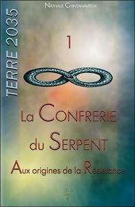 Nathalie Chintanavitch - Terre 2035 - Tome 1, La confrérie du serpent - Aux origines de la résistance.