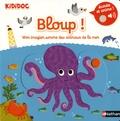 Nathalie Choux - Bloup ! - Mon imagier sonore des animaux de la mer.