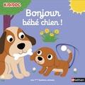 Nathalie Choux - Bonjour bébé chien !.