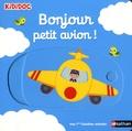 Nathalie Choux - Bonjour petit avion !.