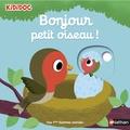 Nathalie Choux - Bonjour petit oiseau !.