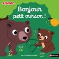 Nathalie Choux - Bonjour petit ourson !.
