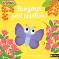 Nathalie Choux - Bonjour petit papillon !.
