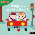 Nathalie Choux - Bonjour petite voiture !.