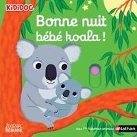 Nathalie Choux - Bonne nuit petit koala !.