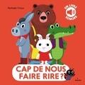 Nathalie Choux - Cap de nous faire rire ?.
