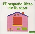Nathalie Choux - El pequeno libro de la casa.