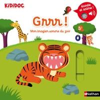 Nathalie Choux - Grrr ! - Mon imagier sonore du zoo.