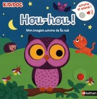 Nathalie Choux - Hou-hou ! - Mon imagier sonore de la nuit.