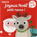 Nathalie Choux - Joyeux Noël petit renne !.