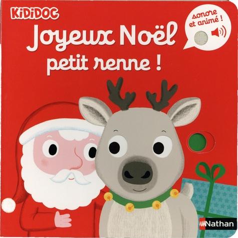 Joyeux Noël petit renne !
