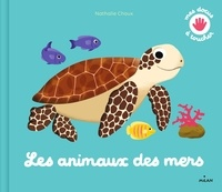 Nathalie Choux - Les animaux des mers.