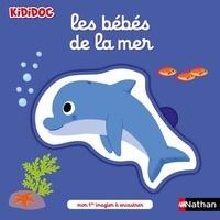 Nathalie Choux - Les bébés de la mer.