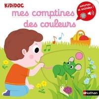 Nathalie Choux et Morgane Raoux - Mes comptines des couleurs.