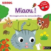 Nathalie Choux - Miaou ! - Mon imagier sonore des animaux familiers.