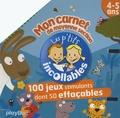 Nathalie Choux et Laëtitia Le Saux - Mon carnet de moyenne section 4-5 ans - 100 jeux stimulants dont 50 effaçables.