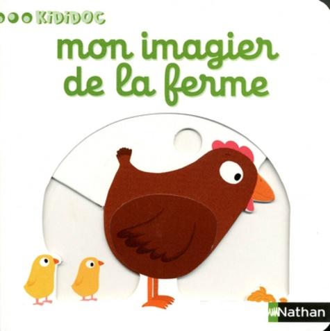 Nathalie Choux - Mon imagier de la ferme.