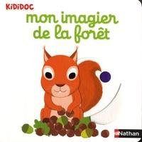 Mon imagier de la forêt - Nathalie Choux |