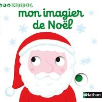 Nathalie Choux - Mon imagier de Noël.