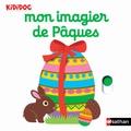 Nathalie Choux - Mon imagier de Pâques.