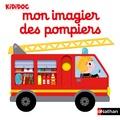 Nathalie Choux - Mon imagier des pompiers.