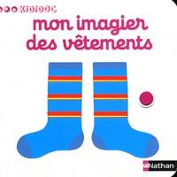 Nathalie Choux - Mon imagier des vêtements.