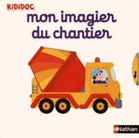 Mon imagier du chantier - Nathalie Choux |