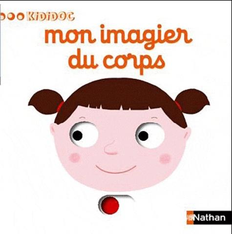 Nathalie Choux - Mon imagier du corps.