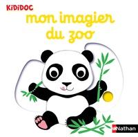 Nathalie Choux - Mon imagier du zoo.