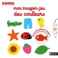 Nathalie Choux - Mon imagier-jeu des couleurs.