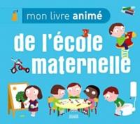 Mon livre animé de l'école maternelle - Nathalie Choux |